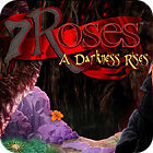 7 Roses: A Darkness Rises Collector's Edition המשחק