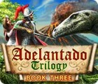 Adelantado Trilogy: Book Three המשחק