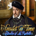 Amulet of Time: Shadow of la Rochelle המשחק