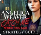 Angelica Weaver: Catch Me When You Can Strategy Guide המשחק