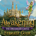 Awakening: The Dreamless Castle Strategy Guide המשחק