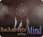 Backstreets of the Mind המשחק
