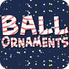 Ball Ornaments המשחק