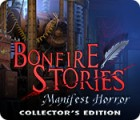 Bonfire Stories: Manifest Horror Collector's Edition המשחק