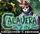 Calavera: Day of the Dead Collector's Edition המשחק