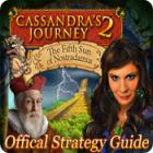 Cassandra's Journey 2: The Fifth Sun of Nostradamus Strategy Guide המשחק