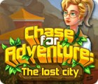Chase for Adventure: The Lost City המשחק