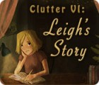 Clutter VI: Leigh's Story המשחק