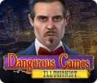 Dangerous Games: Illusionist המשחק