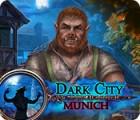 Dark City: Munich המשחק