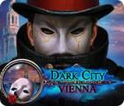 Dark City: Vienna המשחק