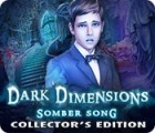 Dark Dimensions: Somber Song Collector's Edition המשחק