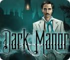 Dark Manor: A Hidden Object Mystery המשחק
