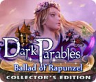 Dark Parables: Ballad of Rapunzel Collector's Edition המשחק