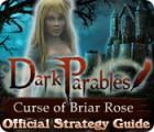 Dark Parables: Curse of Briar Rose Strategy Guide המשחק