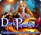 Dark Parables: Goldilocks and the Fallen Star המשחק