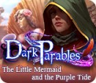 Dark Parables: The Little Mermaid and the Purple Tide Collector's Edition המשחק