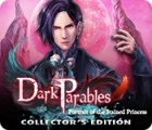 Dark Parables: Portrait of the Stained Princess Collector's Edition המשחק