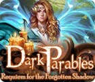 Dark Parables: Requiem for the Forgotten Shadow המשחק