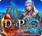 Dark Parables: The Match Girl's Lost Paradise המשחק