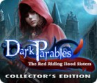 Dark Parables: The Red Riding Hood Sisters Collector's Edition המשחק