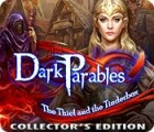 Dark Parables: The Thief and the Tinderbox Collector's Edition המשחק