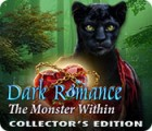Dark Romance: The Monster Within Collector's Edition המשחק