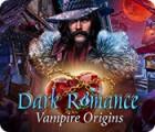 Dark Romance: Vampire Origins המשחק