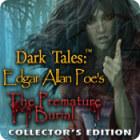 Dark Tales: Edgar Allan Poe's The Premature Burial Collector's Edition המשחק