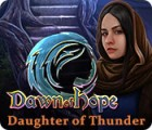 Dawn of Hope: Daughter of Thunder המשחק
