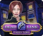 Dead Link: Pages Torn המשחק