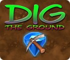 Dig The Ground המשחק