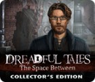 Dreadful Tales: The Space Between Collector's Edition המשחק