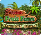 Dream Fruit Farm: Paradise Island המשחק
