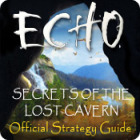 Echo: Secrets of the Lost Cavern Strategy Guide המשחק