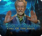 Edge of Reality: Call of the Hills המשחק