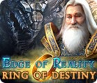 Edge of Reality: Ring of Destiny המשחק