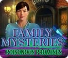 Family Mysteries: Poisonous Promises המשחק
