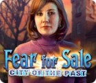 Fear for Sale: City of the Past המשחק