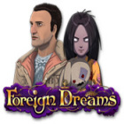 Foreign Dreams המשחק