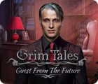 Grim Tales: Guest From The Future Collector's Edition המשחק