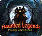Haunted Legends: Faulty Creatures המשחק