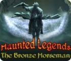Haunted Legends: The Bronze Horseman המשחק