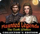 Haunted Legends: The Dark Wishes Collector's Edition המשחק