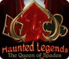Haunted Legends: The Queen of Spades המשחק