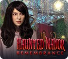 Haunted Manor: Remembrance המשחק
