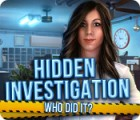 Hidden Investigation: Who Did It? המשחק