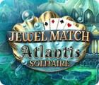 Jewel Match Solitaire Atlantis המשחק
