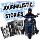 Journalistic stories המשחק