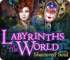 Labyrinths of the World: Shattered Soul Collector's Edition המשחק